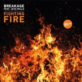 Breakage - Fighting Fire