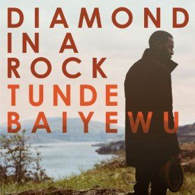 Tunde Baiyewu - Diamond In A Rock