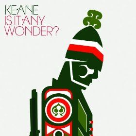 Keane - He Used to Be a Lovely Boy