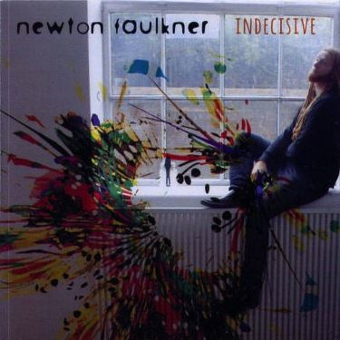 Newton Faulkner - Indecisive