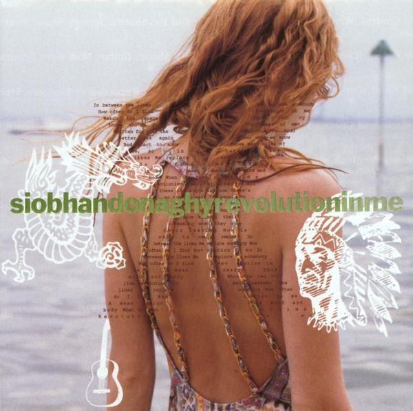 Siobhan Donaghy - Revolution in Me