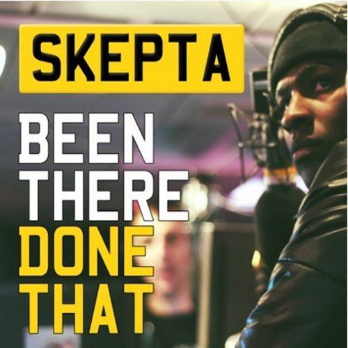 Skepta - Been There Done That