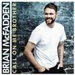 Brian McFadden - Call On Me Brother