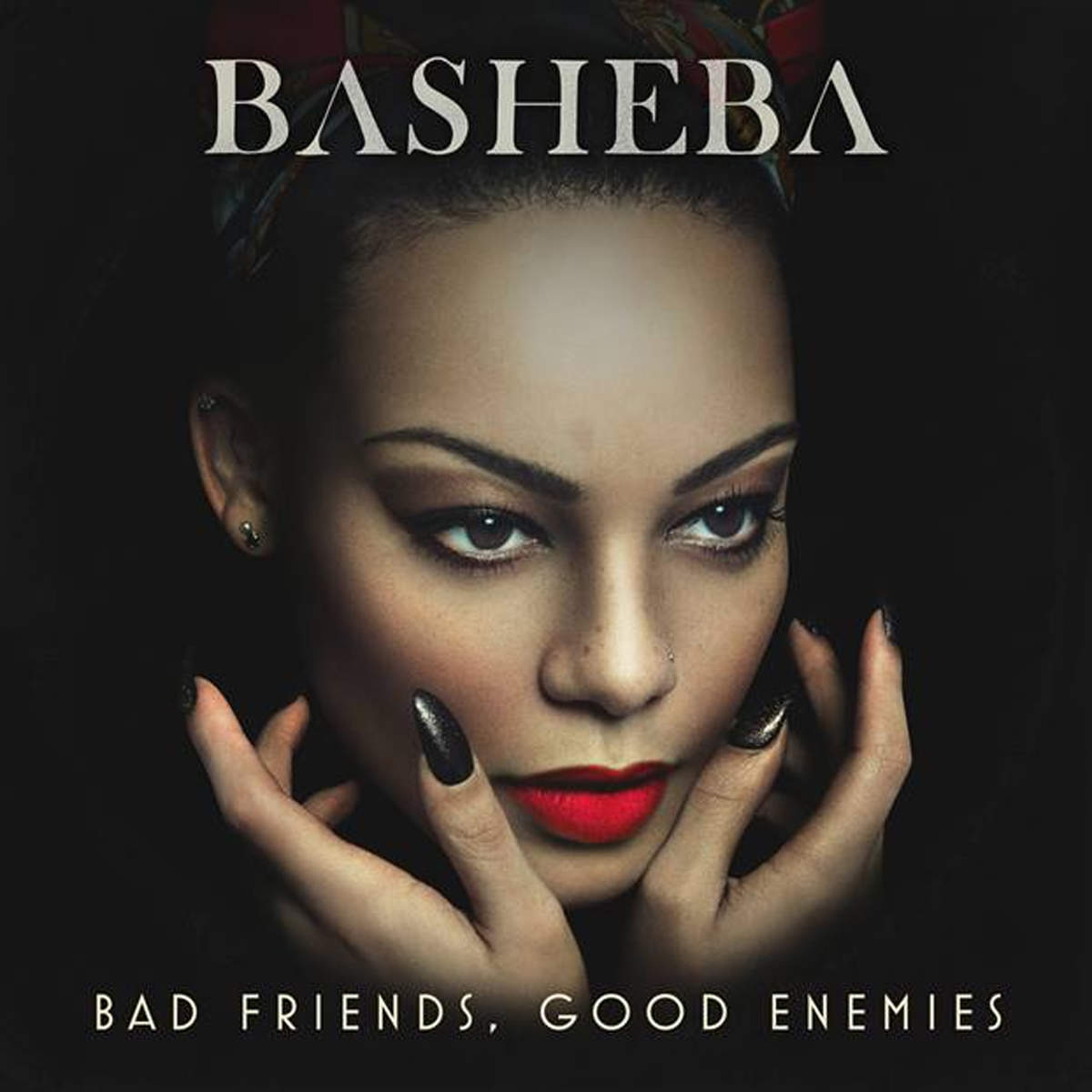 Basheba - Bad Friends, Good Enemies (EP)