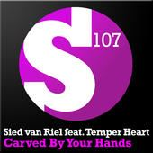 Sied van Riel - Carved By Your Hands