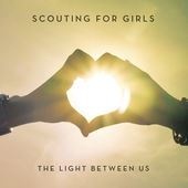 Scouting For Girls - The Light Between Us