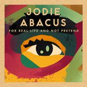 Jodie Abacus - For Real Life and Not Pretend