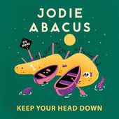 Jodie Abacus - Keep Your Head Down