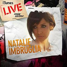 Natalie Imbruglia - Live From London