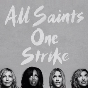 All Saints - One Strike