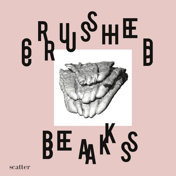 Crushed Breaks - Scatter