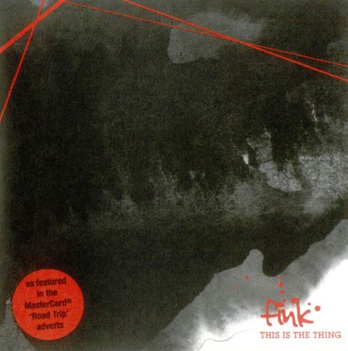 Fink - This Is The Thing