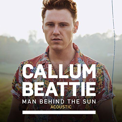 Callum Beattie - Man Behind The Sun (Acoustic)