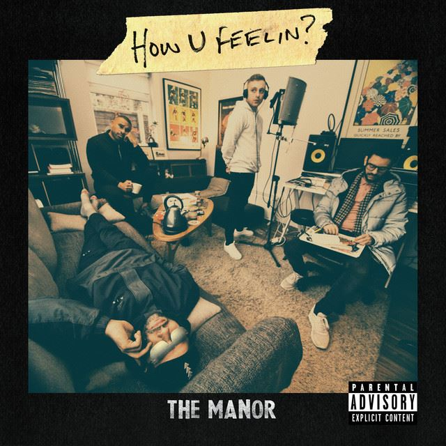 The Manor - How U Feelin?
