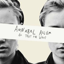 Annabel Allum - All That For What