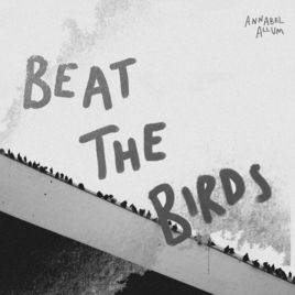 Annabel Allum - Beat The Birds