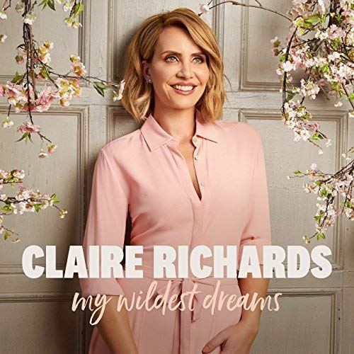 Claire Richards - My Wildest Dreams