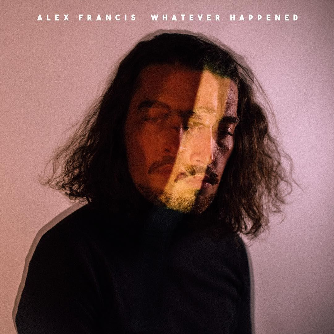 Alex Francis - Whatever Happened