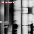 The Pale White - EP