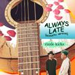 Rizzle Kicks - Always Late [Acoustic]