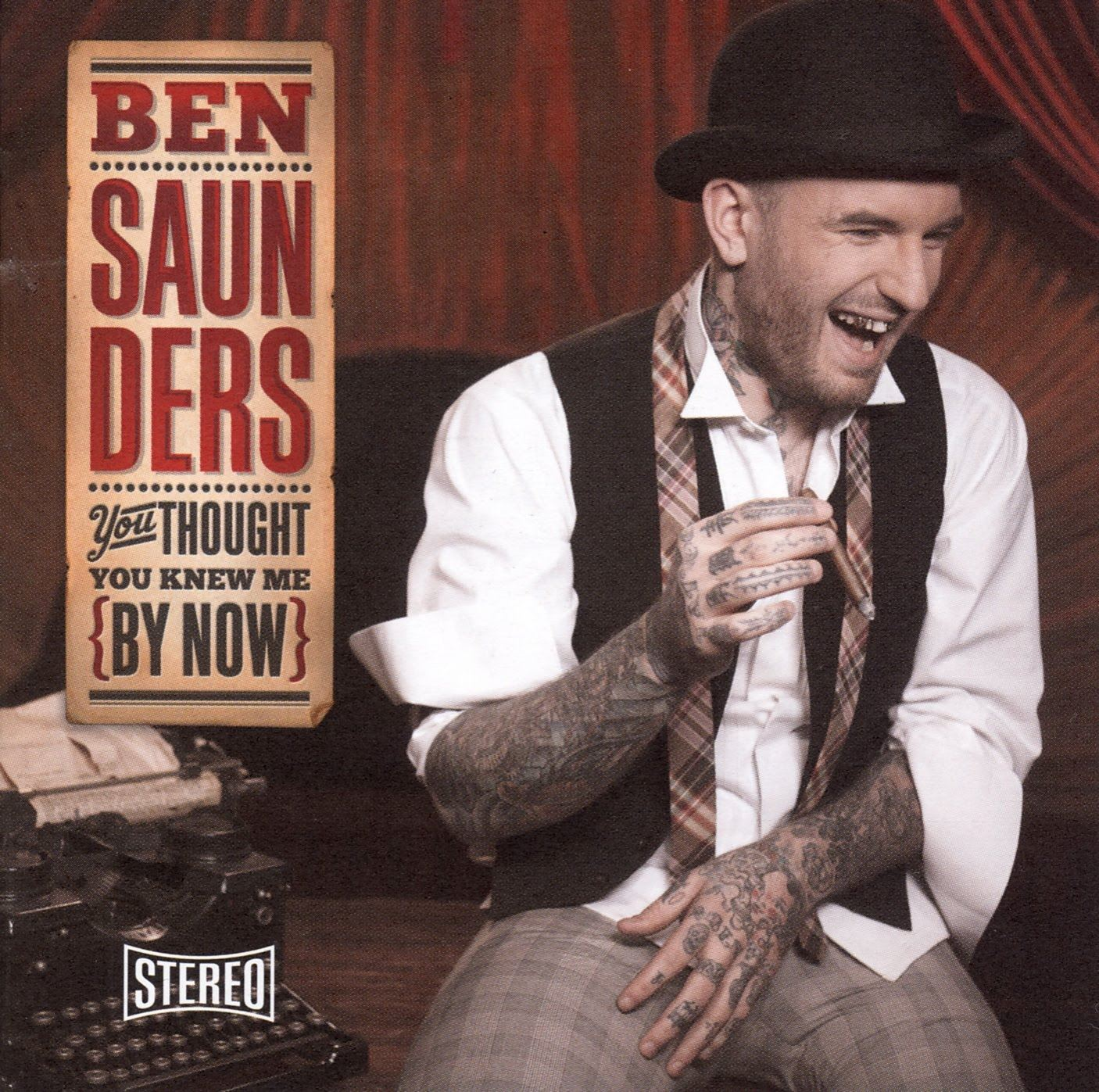 Ben Saunders - You Thought You Knew Me By Now